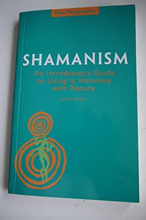 SHAMANISM an introductory guide to living in harmony and nature