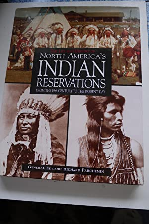 The Life and History of North America's INDIAN RESERVATIONS.