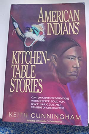AMERICAN INDIANS KITCHEN-TABLE STORIES.