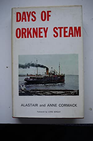 DAYS OF ORKNEY STEAM: ALASTAIR and ANNE