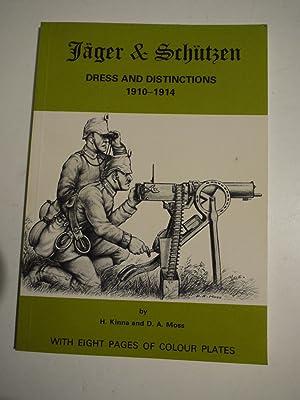 JAGER & SCHUTZEN Dress and Distinctions 1910-1914: H.KINNA & D.A.MOSS