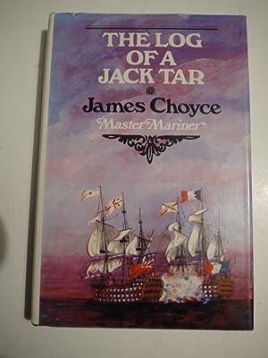 THE LOG OF A JACK TAR.: JAMES CHOYCE