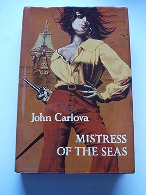 MISTRESS OF THE SEAS: JOHN CARLOVA