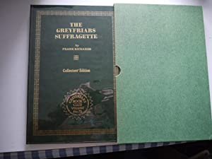 THE GREYFRIARS SUFFRAGETTE. **Collectors edition* Limited Edition* Signed by Howard Baker ***
