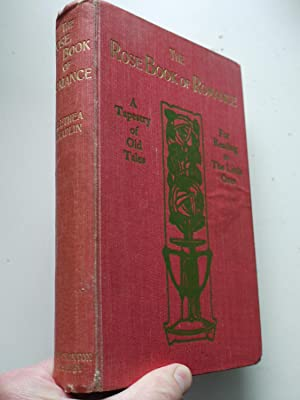 THE ROSE BOOK OF ROMANCE a tapestry: ALETHEA CHAPLIN