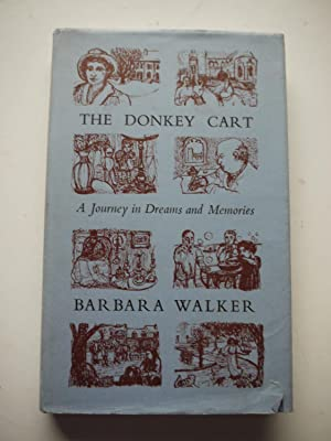 THE DONKEY CART. a journey in dreams and memories.