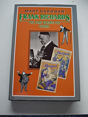 FRANK RICHARDS, the chap behind the chums. *** Signed ***
