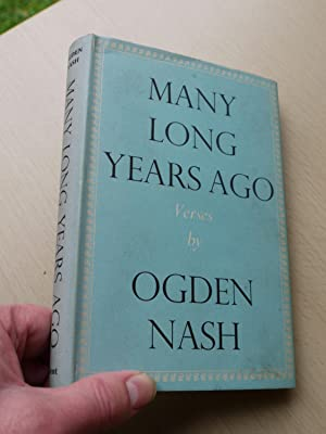 MANY LONG YEARS AGO: OGDEN NASH