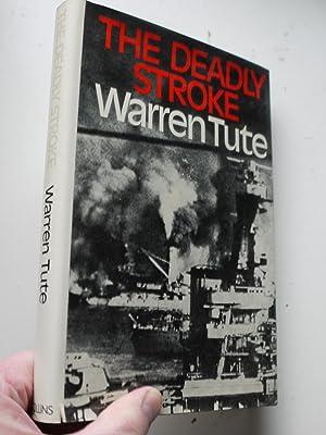 THE DEADLY STROKE: WARREN TUTE