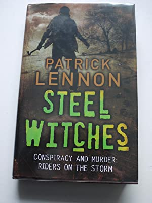STEEL WITCHES ** Signed * Dated * Lined **