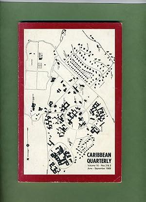 Caribbean Quarterly: Volume 15, Number 2 &3,: Rex Nettleford, Lucille