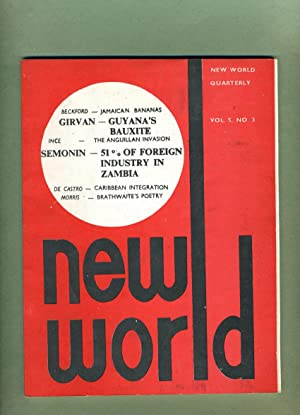 New World Quarterly: A Journal of Caribbean Affairs and Opinion: Volume 5, Number 3.: Vaughn Lewis,...
