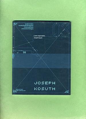 L'arte Responsabile: Joseph Kosuth: Tre Lezioni e Dieci Punti per Un'accademia D'...