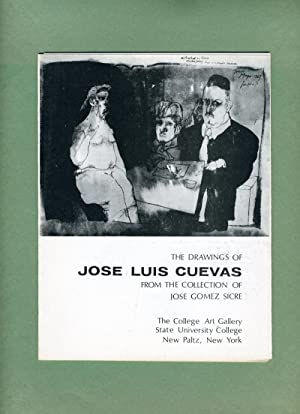 The Drawings of Jose Luis Cuevas from the Collection of Jose Gomez Sicre.: Jose Gomez-Sicre (...