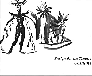 Design for the Theatre: Costume: July 8 - August 11, 1985.: Raymond T. Kurdt (curator and ...