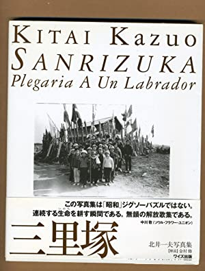 Kitai Kazuo, Sanrizuka; Plegaria A Un Labrador: Kitai Kazuo &