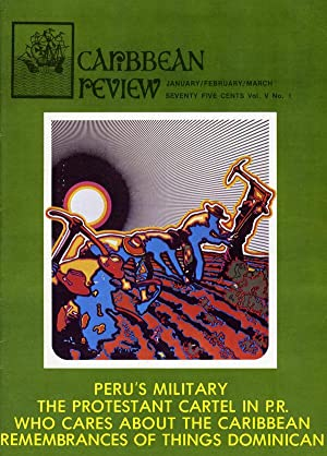 Caribbean Review: Volume V (5), Number 1: January/February/March 1973.: Barry B. Levine &...