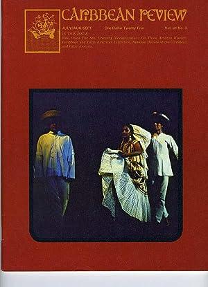 Caribbean Review: Volume VI (6), Number 3, July/August/September 1974.: Barry B. Levine &...