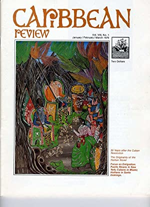 Caribbean Review: Volume VIII (8), Number 1, January/February/March 1979: Barry B. Levine...