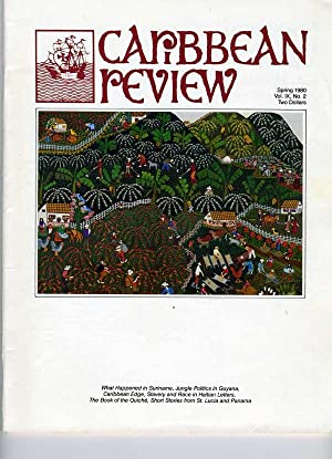 Caribbean Review: Volume IX (9), Number 2, Spring 1980: Barry B. Levine, editor (Edward Dew, Donald...
