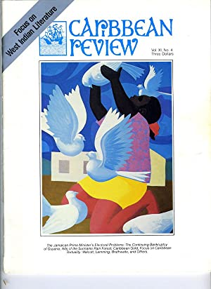 Caribbean Review: Volume XI (11), Number 4, Fall 1982: Barry B. Levine, editor (Carl Stone, Thomas ...