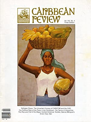 Caribbean Review: Volume XIII (13), Number 4, Fall 1984: Barry B. Levine, editor (Ricardo Arias ...