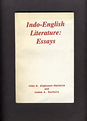 Indo-English Literature: Essays: John B. Alphonso-Karkala & Leena A. Karkala
