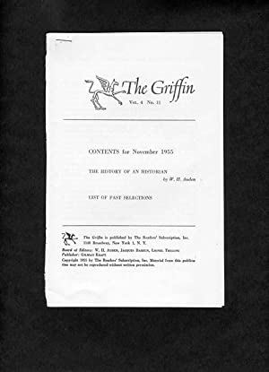 The Griffin, Vol. 4, No. 11: 1955: The History of an Historian: W. H. Auden (Jacques Barzun and ...