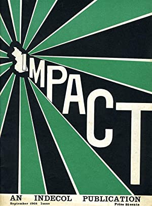 Impact: A Publication of the Institute of Decolonisation: Indecol Papers: September 1968: Garnet ...