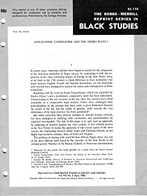Anglicanism, Catholicism and the Negro Slave (The Bobbs-Merrill Reprint Series in Black Studies - ...