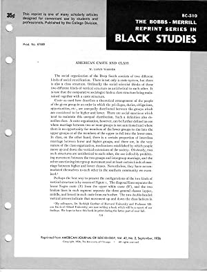American Caste and Class (The Bobbs-Merrill Reprint Series in Black Studies - BC-310): W. Lloyd ...