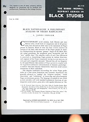 Black Nationalism: A Preliminary Analysis of Negro Radicalism (Bobbs-Merrill Reprint Series in ...