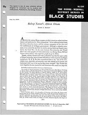 Bishop Turner's African Dream (Bobbs-Merrill Reprint Series in Black Studies: BC-239): Edwin S...