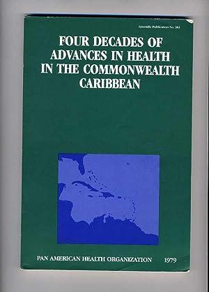 Four Decades of Advances in Health in: Kenneth L. Standar,