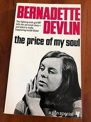 The Price of My Soul: Bernadette Devlin