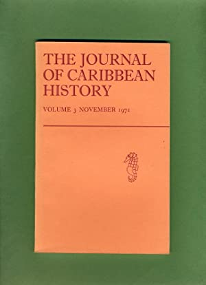 The Journal of Caribbean History: Volume 3, November 1971: Douglas Hall, Elsa Goveia, Roy Augier (...