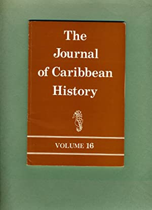 The Journal of Caribbean History: Volume 16, 1982: Douglas Hall (editor) Hilary McD. Beckles; Keith...