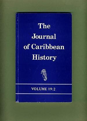 The Journal of Caribbean History: Volume 19:2, 1984: Woodville K. Marshall (editor) Arie Boomert; ...