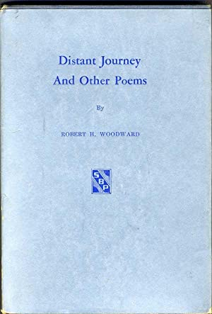 Distant Journey and Other Poems.: Robert H. Woodward.