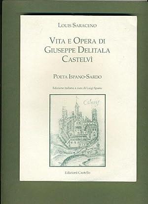 Vita e Opera di Giuseppe Delitala Castelvi: Poeta Ispano-Sardo: Louis Saraceno (Luigi Spanu)