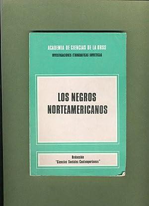Los Negros Norteamericanos: Academia de Ciencias de la UrSS: Investigaciones Ethnograficas ...