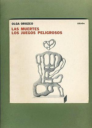 Las Muertes Los Juegos Peligrosos: Olga Orozco