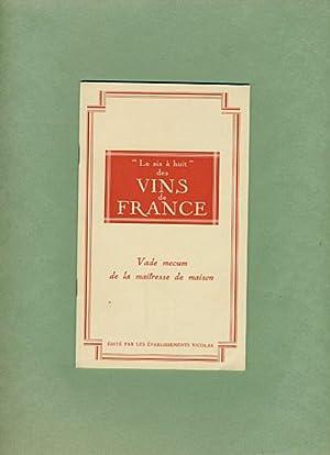 """Le six a huit"""" des Vins de France: Vade Mecum de la Maitresse de Maison: Colette"""