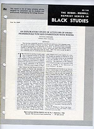 An Exploratory Study of Attitudes of Negro Professionals Toward Competition with Whites (...
