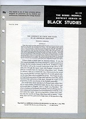 The Conflict of Caste and Class in an American Industry (Bobbs-Merrill Reprint Series in Black ...