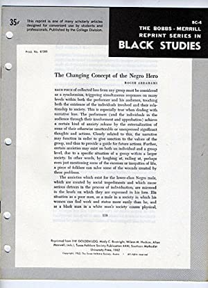 The Changing Concept of the Negro Hero (Bobbs-Merrill Reprint Series in Black Studies: BC-4): Roger...