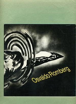 Osvaldo Romberg Recent Works: 11 May - 6 June 1985.: Osvaldo Romberg (essay by Carter Ratcliff).
