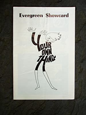 YOUR OWN THING Program Programme Playbill EVERGREEN SHOWCARD Suggested by TWELFTH NIGHT at the ...
