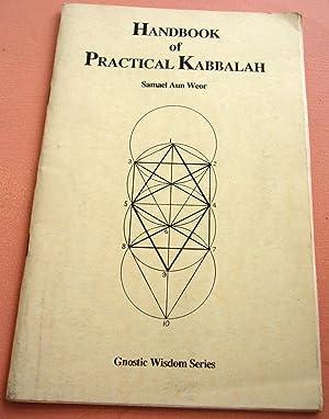 Handbook of Practical Kabbalah: Samael Aun Weor