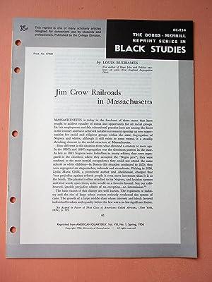 JIM CROW RAILROADS IN MASSACHUSETTS (Bobbs-Merrill Reprint Series in Black Studies: BC-254): Louis ...